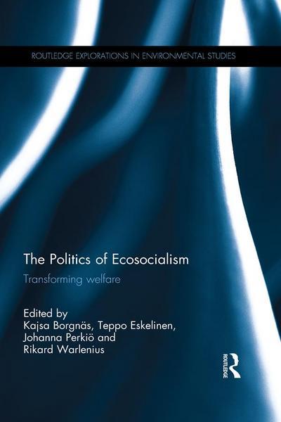 The Politics of Ecosocialism