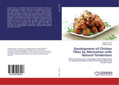 Development of Chicken Tikka by Marination with Natural Tenderizers