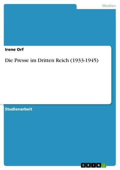 Die Presse im Dritten Reich (1933-1945)