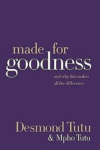 Made for Goodness Desmond Tutu