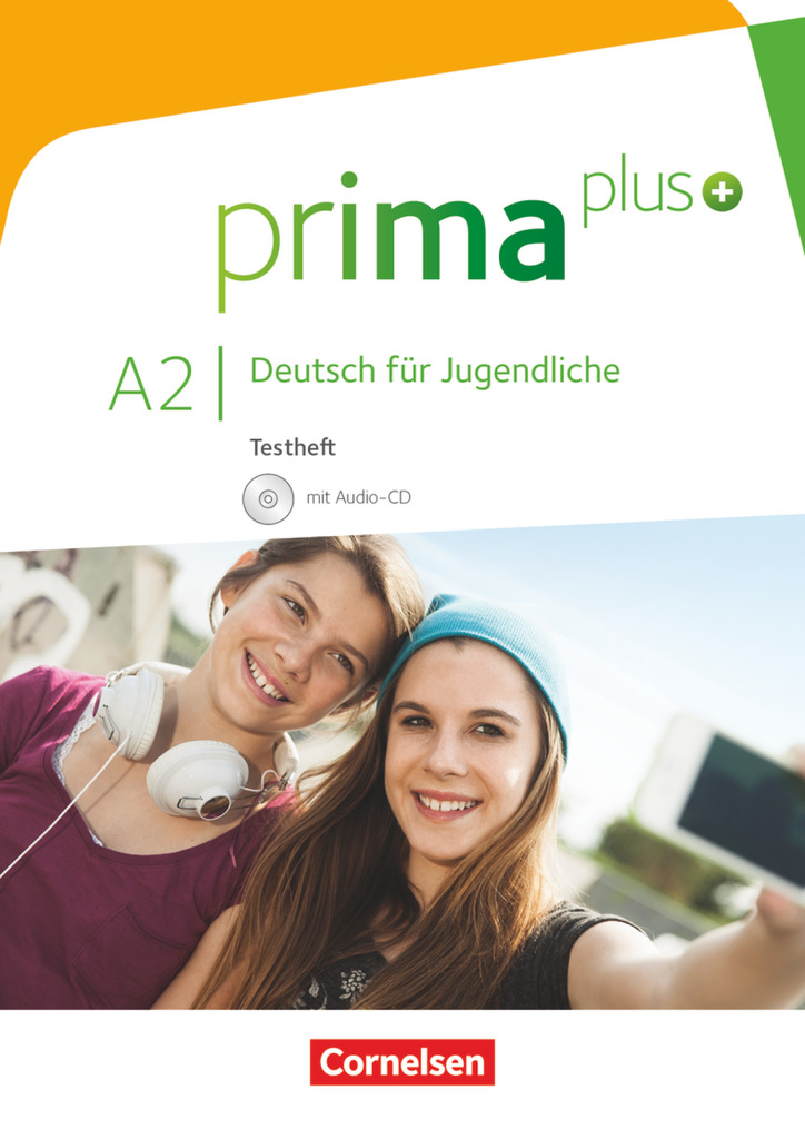 prima plus: A2: zu Band 1 und 2 - Testheft mit Audio-CD Dr. Friederike Rohr ...