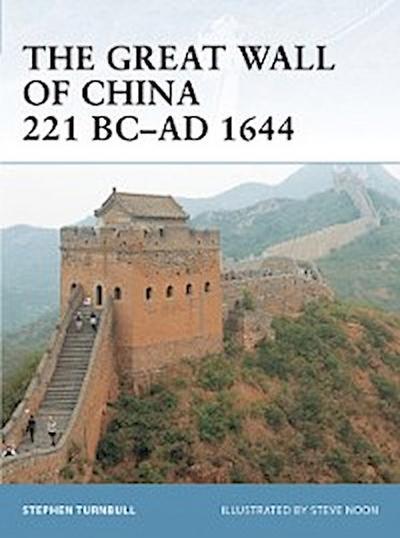 Great Wall of China 221 BC AD 1644