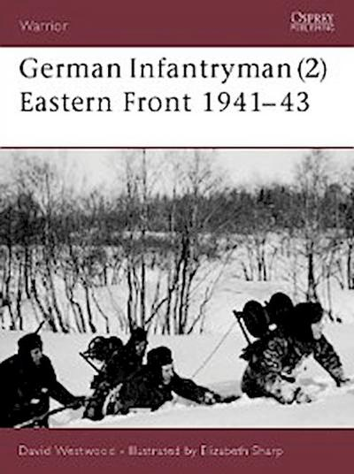 German Infantryman (2) Eastern Front 1941 43