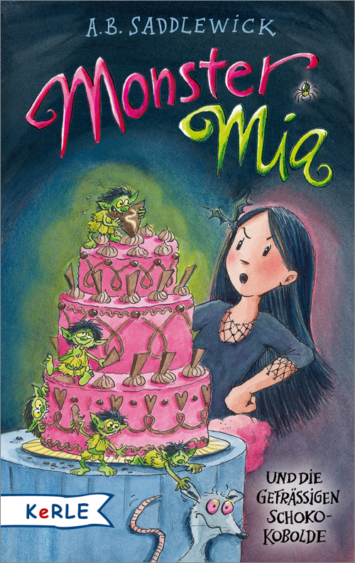 Monster Mia und die gefräßigen Schoko-Kobolde A B Saddlewick 9783451712968
