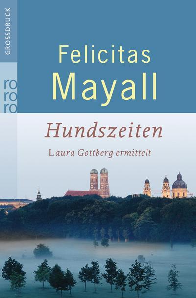 Hundszeiten: Laura Gottbergs fünfter Fall (Laura Gottberg ermittelt, Band 5)