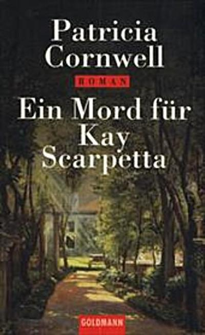 Ein Mord für Kay Scarpetta: Noble Ladies of Crime (Goldmann Aktionen)