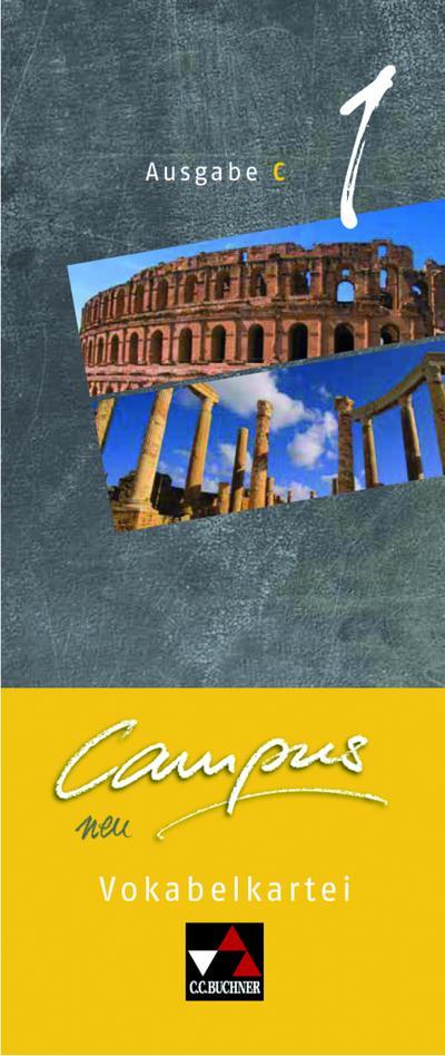 Campus C - neu / Gesamtkurs Latein in drei Bänden: Campus C - neu / Campus C Vokabelkartei 1 - neu: Gesamtkurs Latein in drei Bänden - C.C. Buchner - Karten, Deutsch| Latein, Christian Zitzl, ,