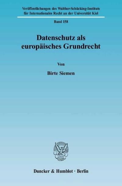 Datenschutz als europäisches Grundrecht