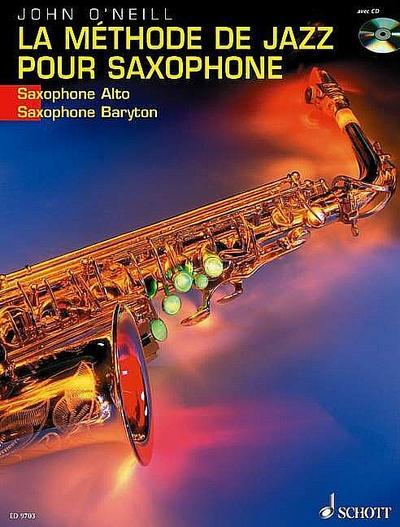 La Methode de Jazz pour Saxophone (Saxophone Alto/Baryton), m. Audio-CD