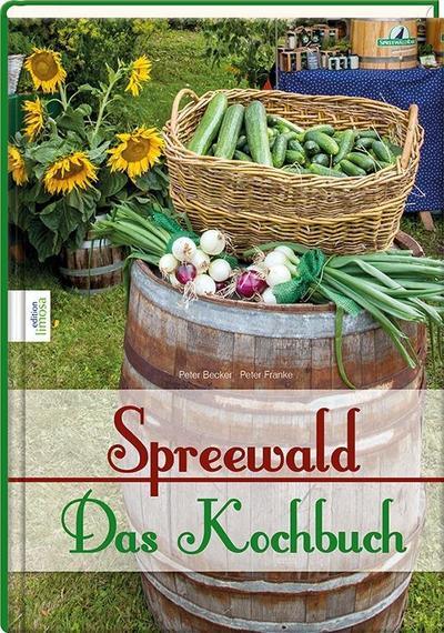 Spreewald - Das Kochbuch