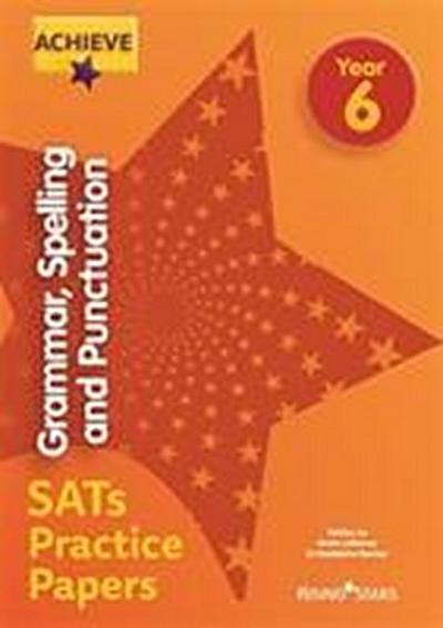 Achieve Grammar, Spelling and Punctuation SATs Practice Pape