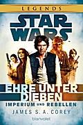 Star WarsTM Imperium und Rebellen: Ehre unter ...