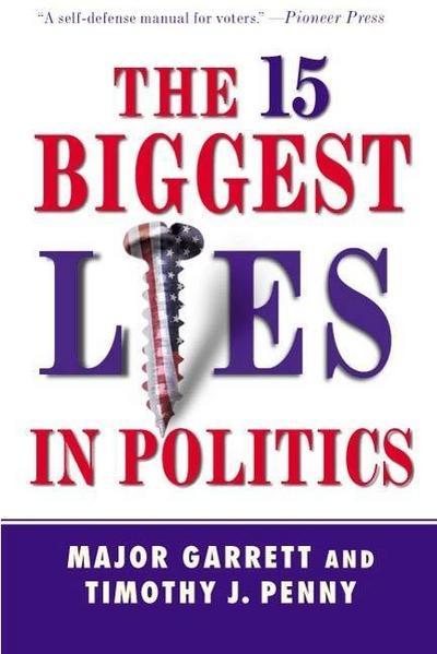 15 Biggest Lies in Politics