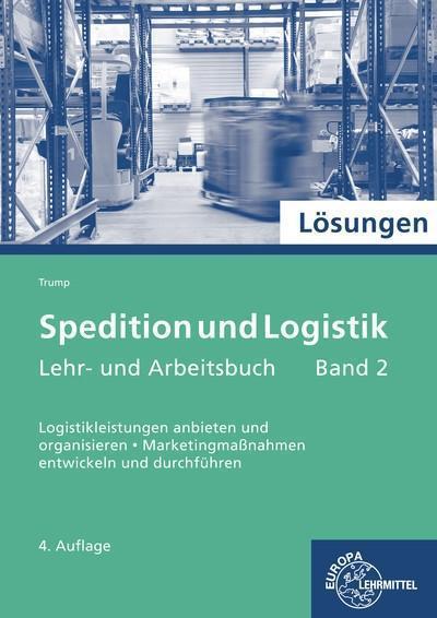Spedition und Logistik Band 2 Lösungen