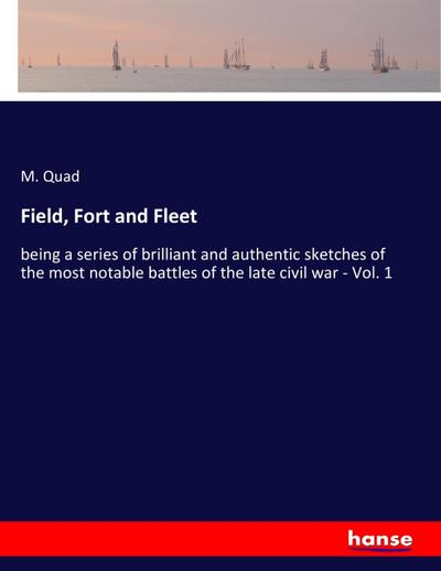 Field, Fort and Fleet