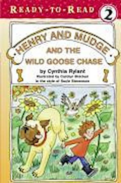 Henry and Mudge and the Wild Goose Chase: The Twenty-Third Book of Their Adventures
