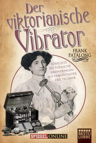 Der viktorianische Vibrator