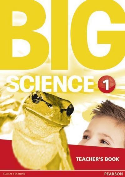 Big Science 1 Teacher's Book