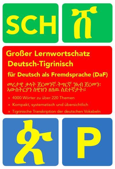 Großer Lernwortschatz Deutsch-Tigrinisch für Deutsch als Fremdsprache