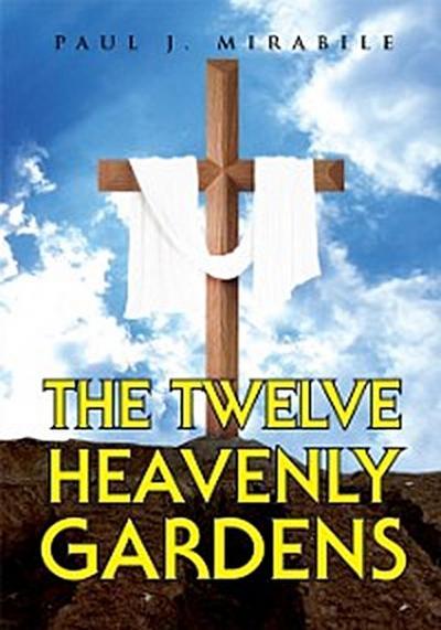 Twelve Heavenly Gardens