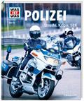 WAS IST WAS Band 120 Polizei. Streife, Kripo, ...