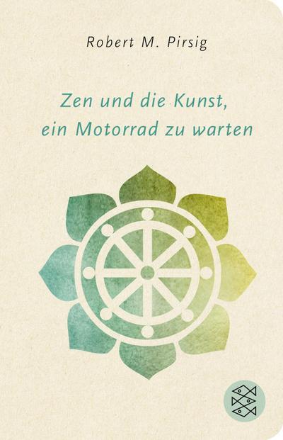 Zen und die Kunst, ein Motorrad zu warten