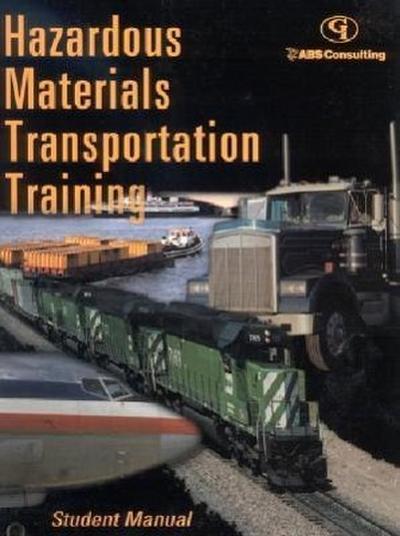 Hazardous Materials Transportation Training: Student's Manual