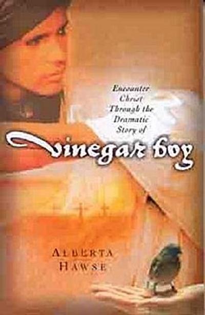 Encounter Christ Through the Dramatic Story of Vinegar Boy
