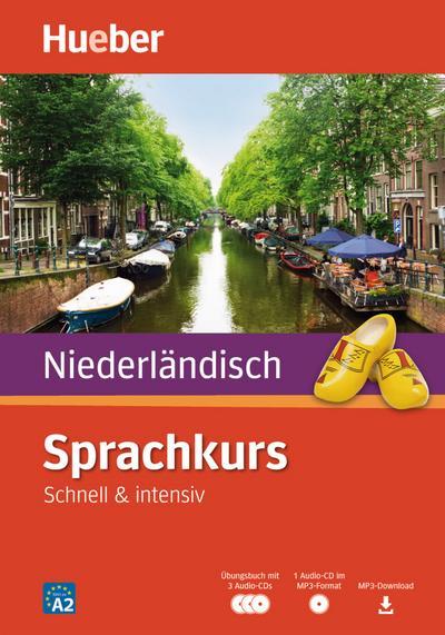 Sprachkurs Niederländisch: Schnell & intensiv / Paket: Buch + 3 Audio-CDs +  MP3-CD + MP3-Download