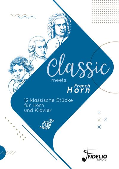Classic meets French Horn