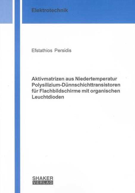 Aktivmatrizen aus Niedertemperatur Polysilizium-Dünnschichttransistoren für ...