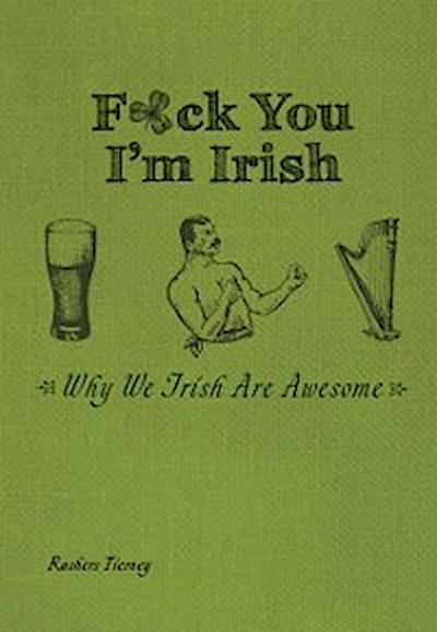 F*ck You, I'm Irish