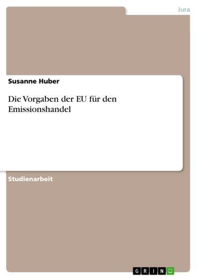 Die Vorgaben der EU für den Emissionshandel