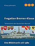 Fregatten Bremen-Klasse - Klaus Lehmann