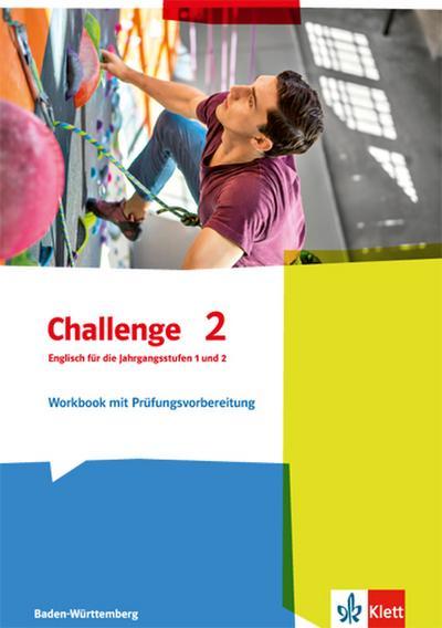 Challenge 2. Workbook für die Jahrgangstufen 1 und 2. Ausgabe für Baden-Württemberg