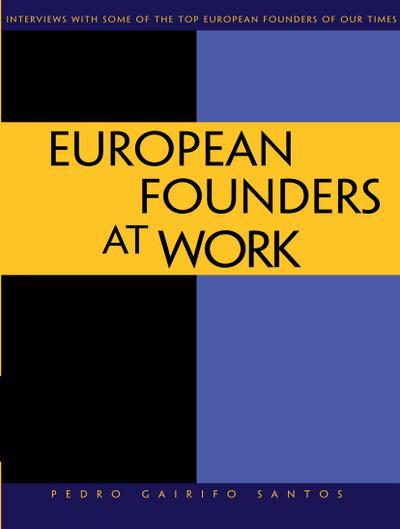 European Founders at Work