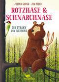 Rotzhase & Schnarchnase - Der Tyrann von nebenan - Band 2