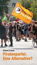 Piratenpartei. Eine Alternative? (Verlag am Park)