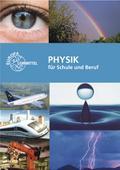 Physik für Schule und Beruf