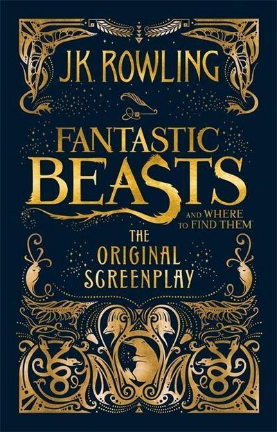Fantastic Beasts and Where to Find Them: The Original Screenplay - Brown Little - Gebundene Ausgabe, Englisch, J.K. Rowling, ,