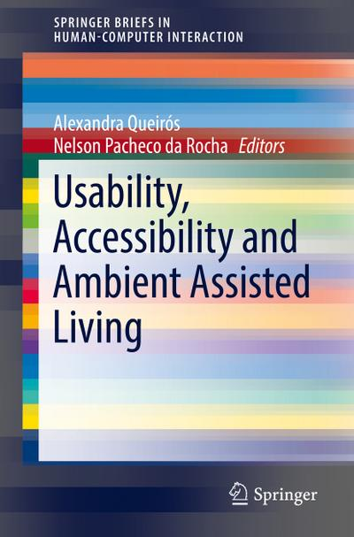 Usability, Accessibility and Ambient-Assisted Living