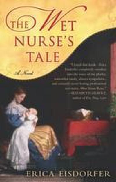 The Wet Nurse's Tale