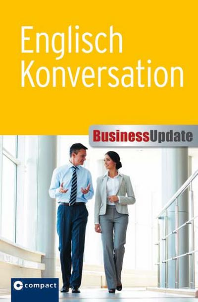 Business Update: Englisch Konversation