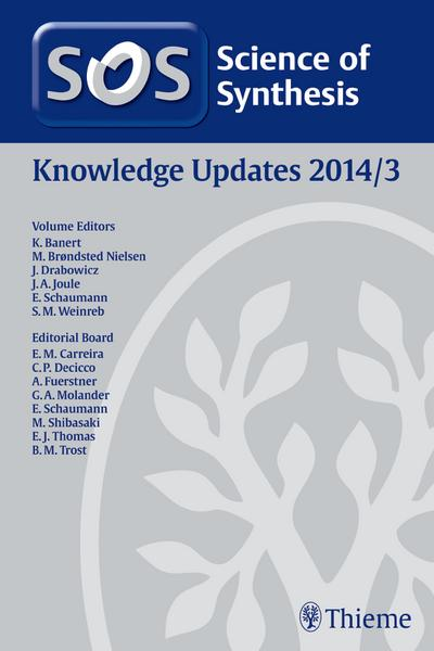 Science of Synthesis Knowledge Updates 2014 Vol. 3