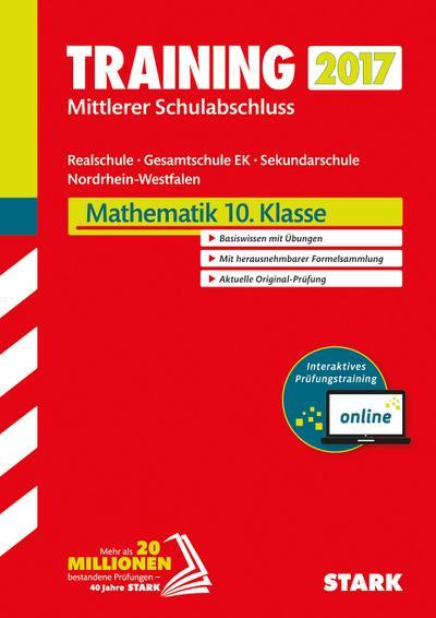 Training Zentrale Prüfung Realschule / Gesamtschule EK NRW - Mathematik - inkl. Online-Prüfungstraining