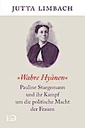 """""""""""Wahre Hyänen"""""""" ; Pauline Staegemann und ihr ..."""