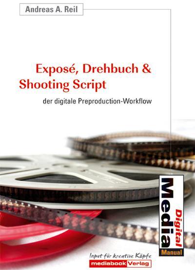 Exposé, Drehbuch & Shooting Script