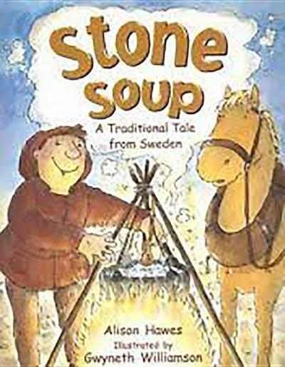 Rigby Literacy: Student Reader Bookroom Package Grade 2 (Level 11) Stone Soup