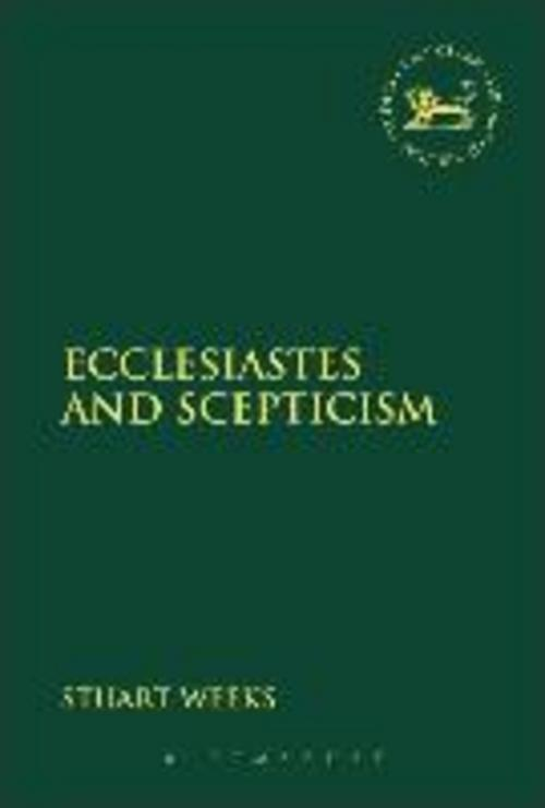Ecclesiastes and Scepticism Stuart Weeks