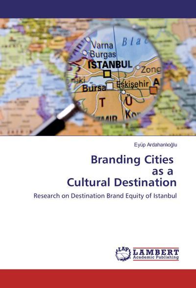 Branding Cities as a Cultural Destination